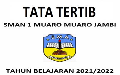 Tata Krama dan Tata Tertib Siswa SMAN 1 Muaro Jambi Tahun Pelajaran 2021-2022