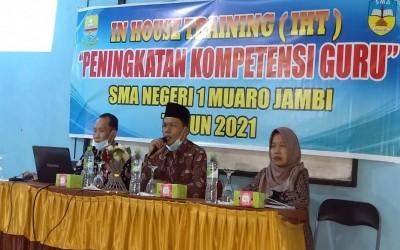 In House Training Peningkatan Kompetensi Guru SMAN 1 Muaro Jambi Tahun 2021
